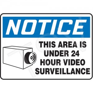 "Sign ""Notice-This Area under surveillance"" 7x10"" Aluminum, English, Bolt-on"
