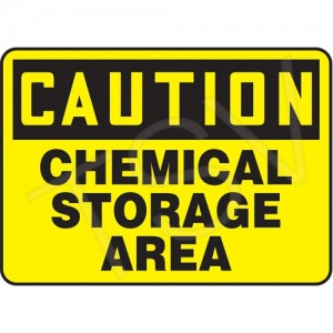 "Sign, ""Caution-Chemical Storage Area"",Vinyl, 7X10"", Adhesive"