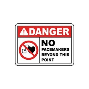 "Sign ""No Pacemaker Beyond this Point"", Vinyl Adhesive, 3.5X5"""
