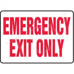 "Sign ""Emergency Exit Only"" 7x10"" Aluminum English, Bolt-on"